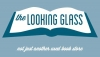THE LOOKING GLASS BOOKS