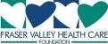 Fraser Valley Health Care Foundation
